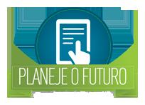 Planeje o Futuro